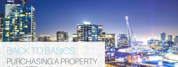 Back to Basics – Purchasing a Property in Australia