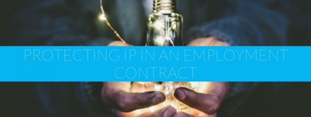 METS Practical Advice: Protecting IP in an Employment Contract