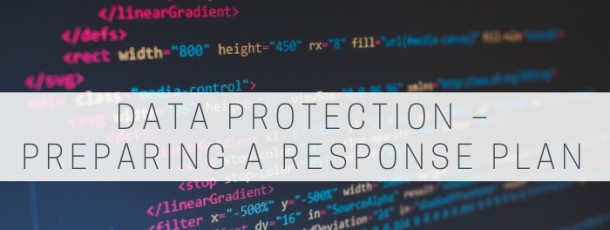 Data Protection for METS Companies – Preparing a Response Plan
