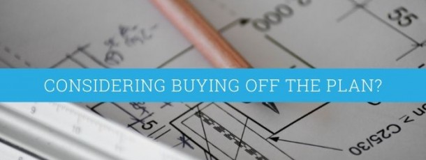 Australia Property: Considering buying off the plan? Read our guide.