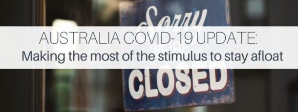 Australia COVID-19 Update: Making the most of the stimulus to stay afloat