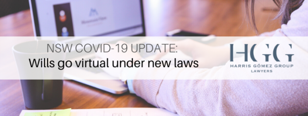 NSW COVID-19 Update: Wills go virtual under laws