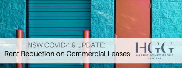 NSW COVID-19 Update: Rent Reduction on Commercial Leases