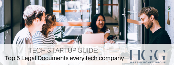 Top 5 Legal Documents every tech company needs